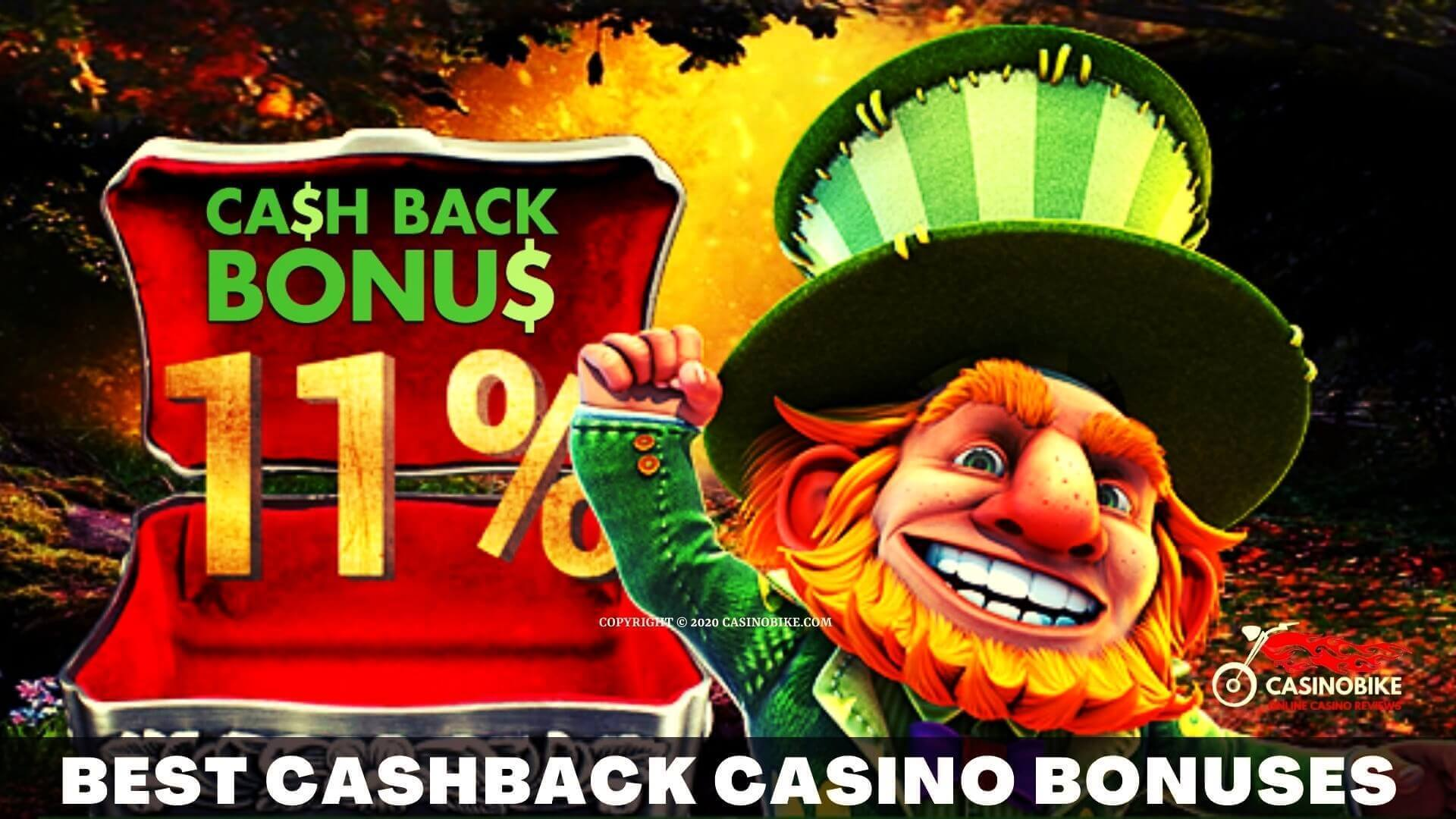 Best Cashback Casino Bonuses