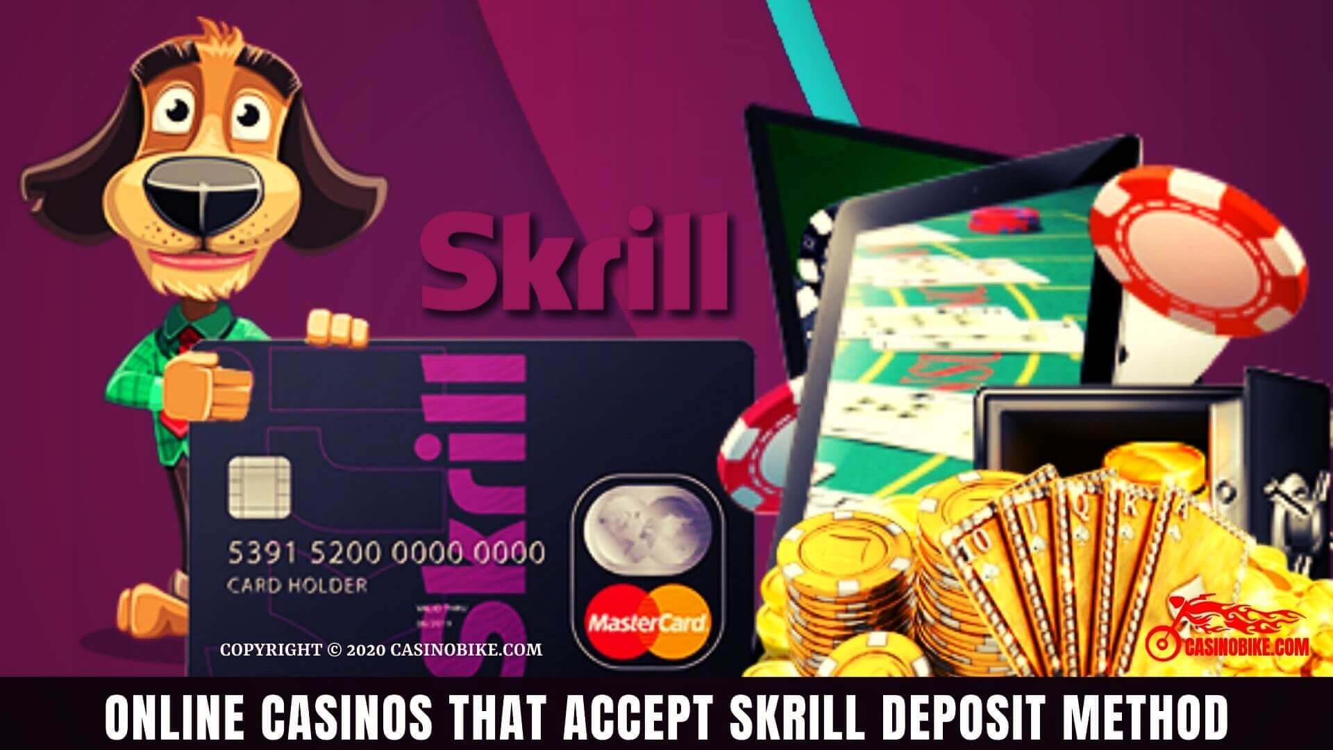 Best online casinos that accept skrill deposit method