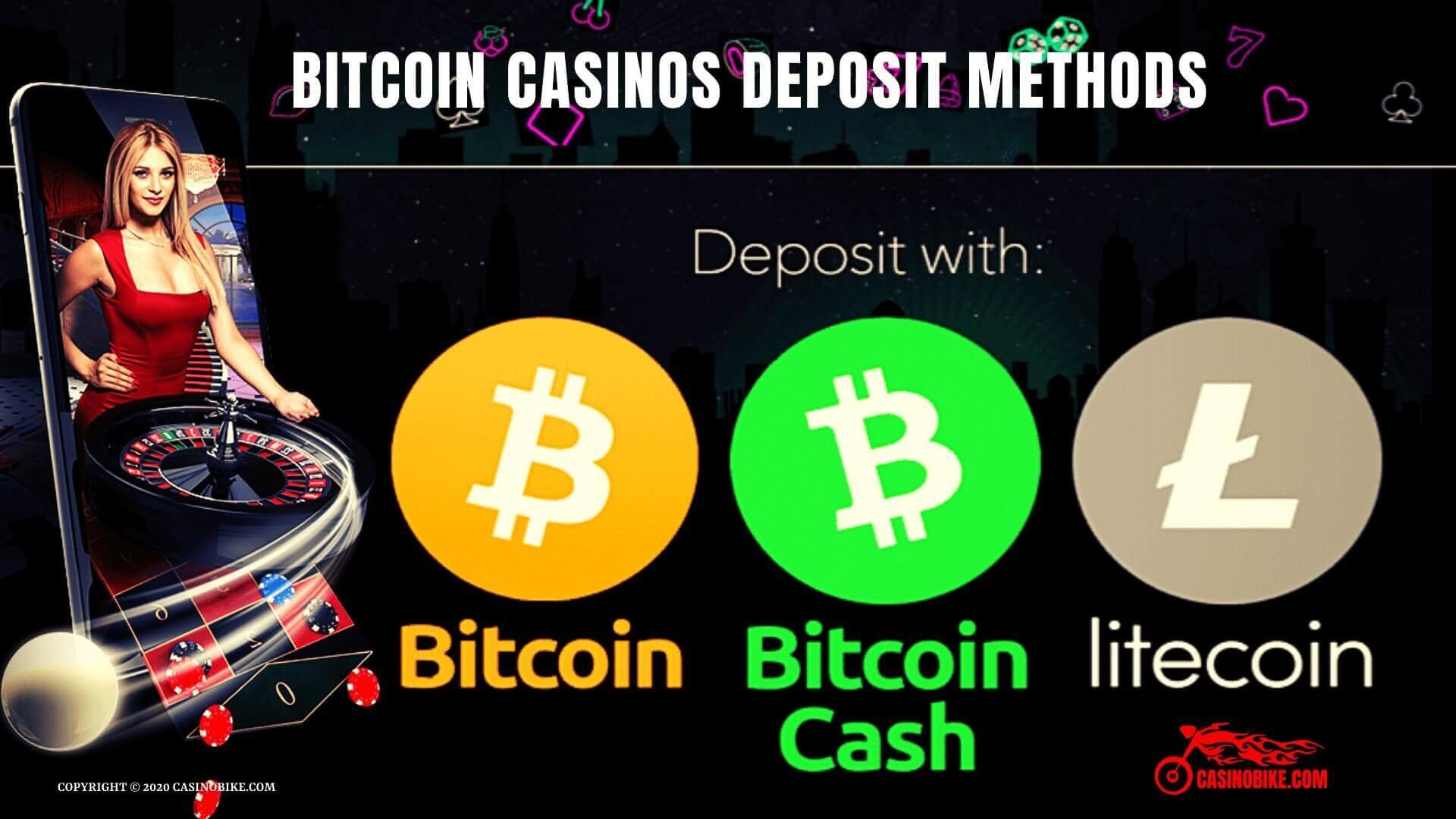 Bitcoin Casinos Deposit Methods