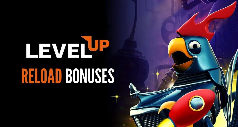 LevelUp Casino Reload Bonuses