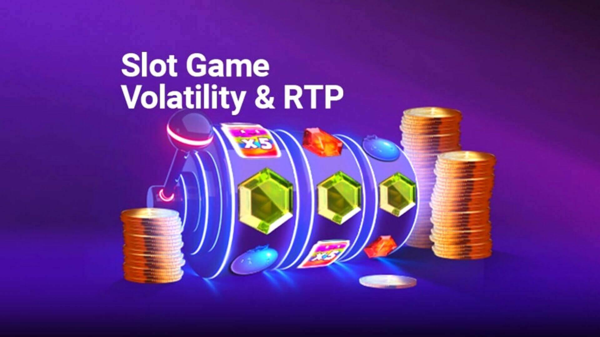 Online Slot Game Volatility & RTP